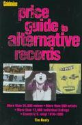 Goldmine's Price Guide to Alternative Records - Tim Neely - Paperback