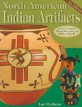 North American Indian Artifacts A Collector's Identification and Value Guide