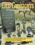 Old Gunsights A Collectors Guide, 1850-1965