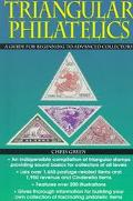 Triangular Philatelics: A Guide for Beginning and Advanced Collectors