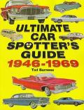 Ultimate Car Spotter's Guide 1946-1969