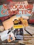 Advanced Autograph Collecting - Mark Allen Allen Baker - Paperback