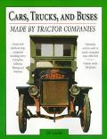 Cars, Trucks and Buses Made by Tractor Companies