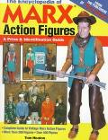 Encyclopedia of Marx Action Figures: A Price and Identification Guide