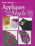 Mary Mulari Appliques With Style