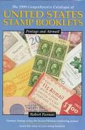 Comprehensive Catalogue of United States Stamp Booklets: Postage and Airmail Booklets - Robe...