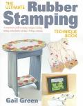 Ultimate Rubber Stamping Technique Book