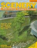Scenery for Model Railroads, Dioramas & Miniatures With 25 Handy Tear-Out Reference Cards