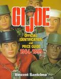 Gi Joe Official Identification and Price Guide 1964-1999