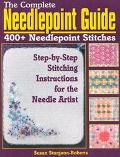 Complete Needlepoint Guide 400+ Needlepoint Stitches