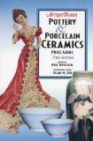 Antique Trader's Pottery & Porcelain Ceramics Price Guide (Antique Trader Pottery & Porcelai...