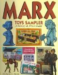 Marx Toys Sampler: A History and Price Guide