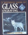 Beginner's Guide to Glass Engraving