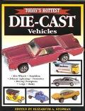 Today's Hottest Die-Cast