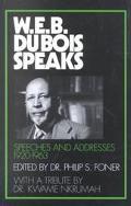 W.E.B. Dubois Speaks Speeches and Addresses 1920-1963