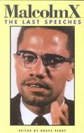 Malcolm X The Last Speeches