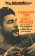 Che Guevara, Cuba, and the Road to Socialism