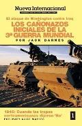 Los Canonazos Iniciales De LA 3a Guerra Mundial-El Ataque De Washington Contra Iraq