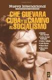 Nueva Internacional No. 2: Che Guevara, Cuba y el camino al socialismo