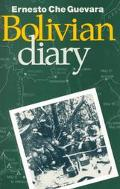 Bolivian Diary of Ernesto Che Guevara