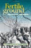 Fertile Ground: Che Guevara and Bolivia, A First-Hand Account by Rodolfo Saldaa