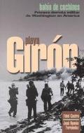 Playa Giron Bahia De Cochinos  Primer Derrota Militar De Washington En America