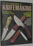 The Gun Digest Book of Knifemaking