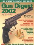 Gun Digest 2002: The World's Greatest Gun Book - Ken Ramage - Paperback - 56TH