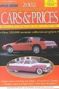 2002 Standard Guide to Cars and Prices: Prices for Collector Vehicles 1901-1994 - Ron Kowalk...
