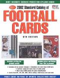 2002 Standard Catalog of Football Cards - Price Guide Editors of Sports Collectors - Paperba...