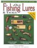 Old Fishing Lures & Tackle Identification and Value Guide