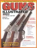 Guns Illustrated 2003 The Standard Reference for Today's Firearms