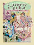 Granny's Quilts Vintage Quilts of the 30s Made New for Today