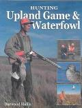 Hunting Upland Game & Waterfowl