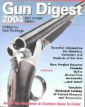 Gun Digest 2004 The World's Greatest Gun Book