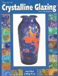 Art of Crystalline Glazing Basic Techniques