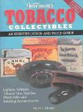 Warman's Tobacco Collectibles An Identification and Price Guide