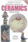 Antique Trader Ceramics Pottery & Porcelain Price Guide