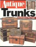 Antique Trunks Identification & Price Guide