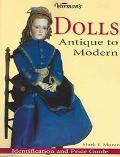 Warman's Dolls Antique To Modern Idetification And Price Guide