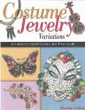 Costume Jewelry Variations A Collector's Identification and Price Guide