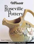 Warman's Roseville Pottery Identification & Price Guide