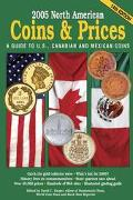 2005 North American Coins & Prices A Guide to U.S., Canadian, and Mexican Coins