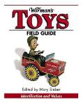 Warman's Toys Field Guide Values and Identification