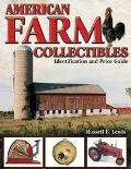 American Farm Collectibles Identification & Price Guide