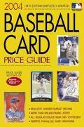 2004 Baseball Card Price Guide