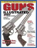 Guns Illustrated 2005