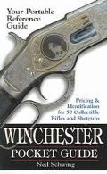 Winchester Pocket Guide Identification & Pricing For 50 Collectible Rifles And Shotguns