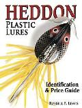 Heddon Plastic Lures Identification & Price Guide