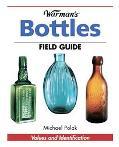 Warman's Bottles Field Guide Field Guide